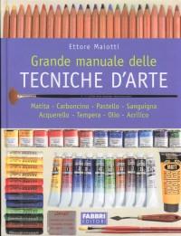 Fabbri Grande manuale delle Tecniche d' Arte